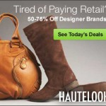 HauteLook High End Fashion up to 80% Off!