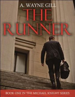 Glass Roads Blog Tour- The Runner by A. Wayne Gill