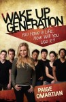 Book Review-Wake Up Generation by Paige Omartian