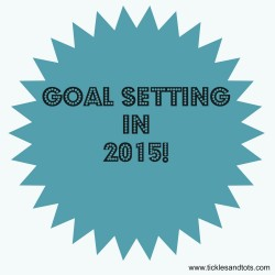 Goal Setting for 2015! Living Life Intentionally!