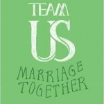 Team Us:Marriage Together Book Review