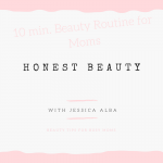 Jessica Alba's Time Saving Beauty Tips for Moms