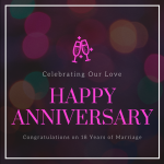 Happy Anniversary – Celebrating Our Love