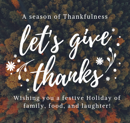 Happy Thanksgiving – Thankful for All of You!